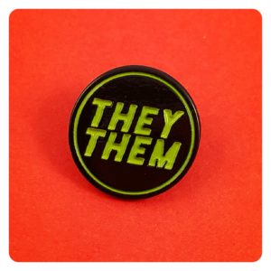 They/Them Pronouns Enamel Pin