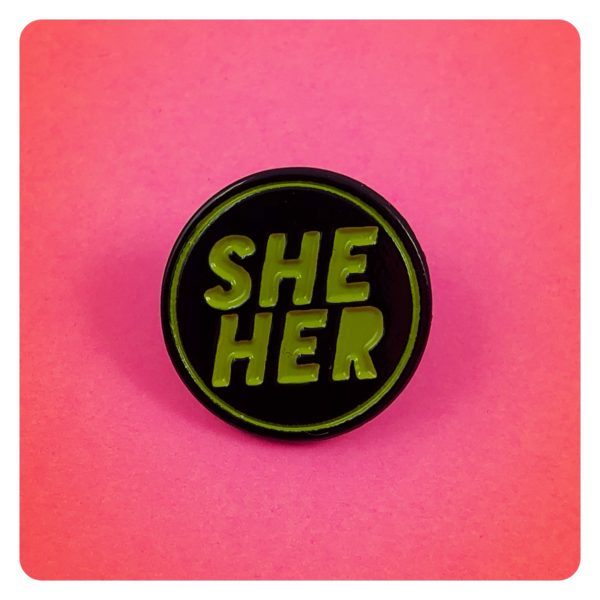 She/Her Pronouns Enamel Pin